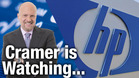 Jim Cramer Is Watching Hewlett Packard as it Prepares to Post Q2 Earnings Thursday