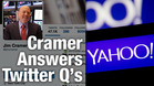 Jim Cramer Says Yahoo Still a Buy, but Wait to Load Up on Netflix