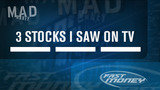 3 Stocks I Saw on TV, February 26